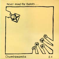 Chumbawamba - Never Mind the Ballots